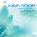 Chasing A Dream - Single/Alexey Petroff