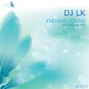 Evening Sound - Single/DJ LK