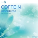 Weightless - Single/Coffein