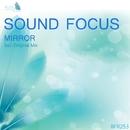 Mirror - Single/Sound Focus