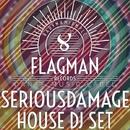 Seriousdamage House Dj Set/Sokol & Yell Of Bee & Shugar House