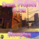 Stompin/Donk Project & Dj SR & Djsr