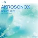 Believe/AkroSonix