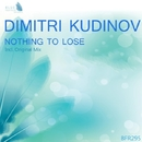 Nothing To Lose - Single/Dimitri Kudinov