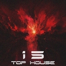 Top 15 House, Vol. 3/Abel Moreno & Alex Leader & Avenue Sunlight & Stereo Juice & Rivial & MaxFIIL & Antonio Energy & White-max & D.Malinin & Diamonds Bastards & DJ Kirill Boninio & Power Stage & Arsevty & Alex van Deep & Piers Colds & Beatlook