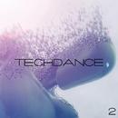 TechDance, Vol. 2/Azik Le Viera & BrightBlast & Bad Surfer & Bohdan Kozlovskyi & Anna Kraynidolski & Buzzjaniels & BOLDYART & A. Chagochkin & Azodd & BuRn & Killo Brain