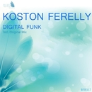 Digital Funk - Single/Koston Ferelly