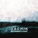 Morning Light - Single/Uachik