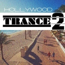 Hollywood Trance, Vol. 2/Nitrid & Relais & Arli Silver & CJ Daedra & DJ Quadradex & Dreaman & Elmir PazyTron & FreeDan & Moonlight & Maxwell Di & DiAM & Andrew MacTire & Evgeny Remixov & Emotion Love & Mr. Boom & DJ NikolaevV & TwoB Project & DJ Max Wander