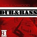 Hollywood Dub & Bass, Vol. 3/Spyke & Abstruse & Devil Dragon Tatoo & Rautu & VD & mr.MEKO & DJ Vantigo & DJ Seat & kup & Matt & Black Specter & Stas Haimi & GAP & II [Pro]ject & Roman Naboka