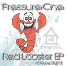 Red Lobster EP/Pressure One