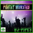 Partay Monstas/DJ-Pipes