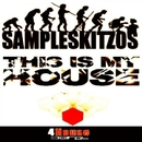 This Is My House/SampleSkitzos
