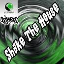 Shake The House/DjRez