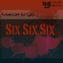 Six Six Six EP/Marcel Ei Gio