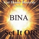 Set It Off/Bina