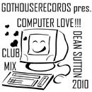 Computer Love/Dean Sutton
