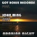 Arabian Night/John Ming & Danz DMA