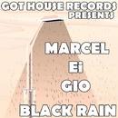 Black Rain EP/Marcel Ei Gio