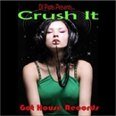 Crush It/DJ-Pipes & C2U