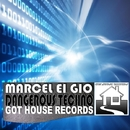 Dangerous Techno/Marcel Ei Gio