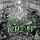 Y2D2/Mofo & Kay G