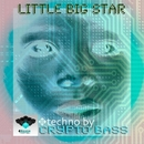 Little Big Star/Crypto Bass