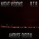 Night Visions/B.T.B.