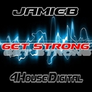 Get Strong/JamieB