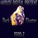 Dark Cluster/Tedd-Z