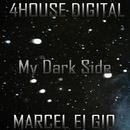 My Dark Side/Marcel Ei Gio