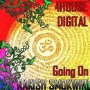 Going On/Rakish Smokwiri