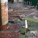 Dance Floor Destruction/DJ-Pipes
