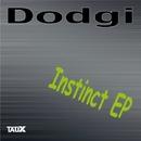 Instinct EP/Dodgi