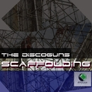 Scaffolding/The Discoguns