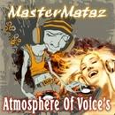 Atmosphere Of Voices/MasterMataz