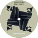 Crazy Nights/Marcel Ei Gio