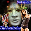 The Awakening/MasterMataz