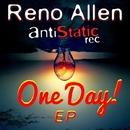 One Day! Ep/Reno Allen