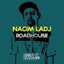 Roadhouse/Nacim Ladj