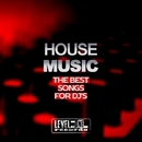 House Music (The Best Songs For DJ's)/Anti-Funky & Cristiano Sberla & Domix & Max Fortuna & Tobix & Disco Blu & Pay Paul & Do.Ma. & Hoxygen & Christian & Lady Vasta & Amon & Jason Drake