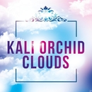 Clouds - Single/Kali Orchid