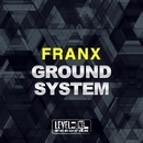 Ground System/Franx