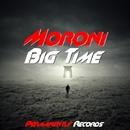 Big Time - Single/Moroni