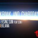 Rising Sun/Krivak & Charoday