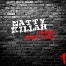 Wanted/Natty Killah