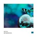Metamorphosis - Single/Delta III