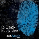 Hot Video/D-Deck
