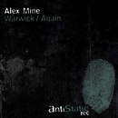 Warwick / Again/Alex Mine