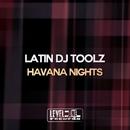 Havana Nights/Latin DJ Toolz